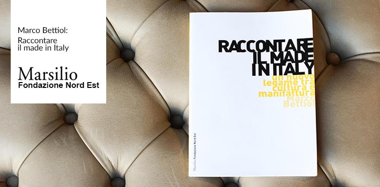 el caso Berto en el libro Raccontare il Made in Italy de Marco Bettiol