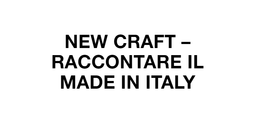 Contar el Made in Italy en New Craft